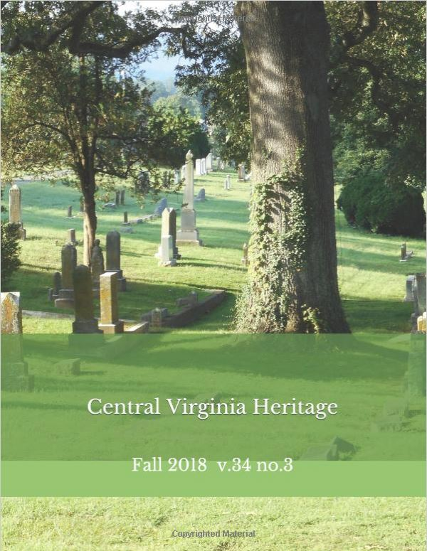 Click here to buy a printed copy of Central Virginia Heritage, Fall 2018 issue today