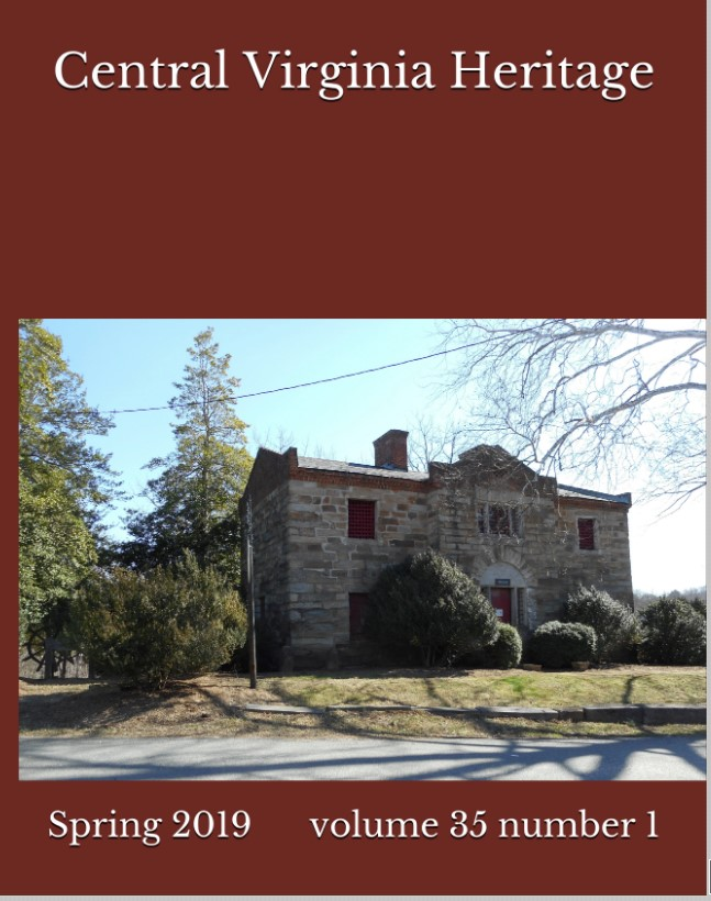 Click here to buy a printed copy of Central Virginia Heritage, Spring 2019 issue today