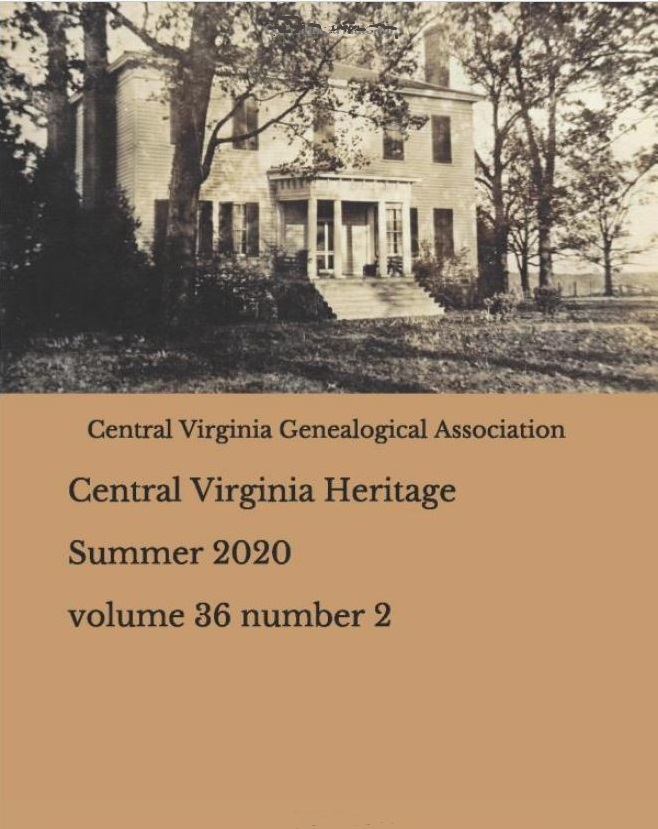 Click here to buy a printed copy of Central Virginia Heritage Summer 2020 issue today